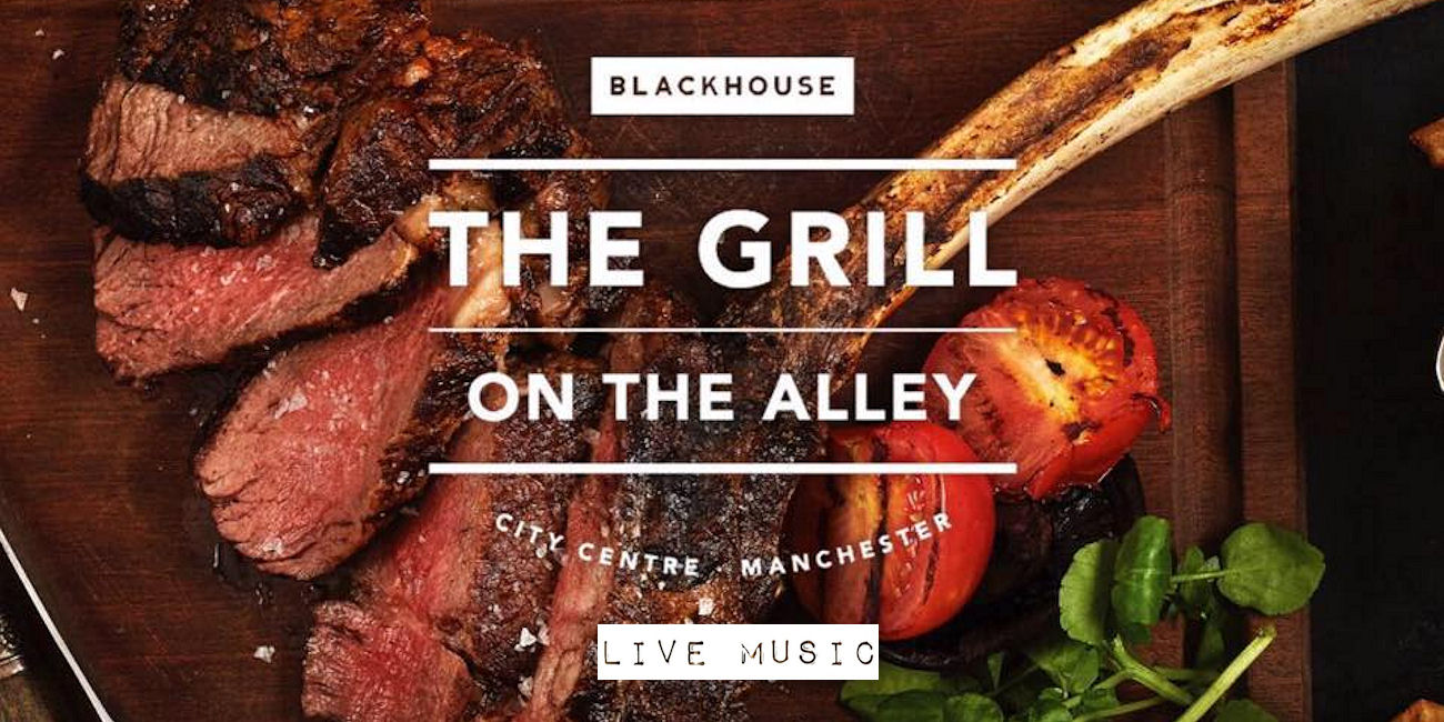 Grill On The Alley Restaurant Manchester