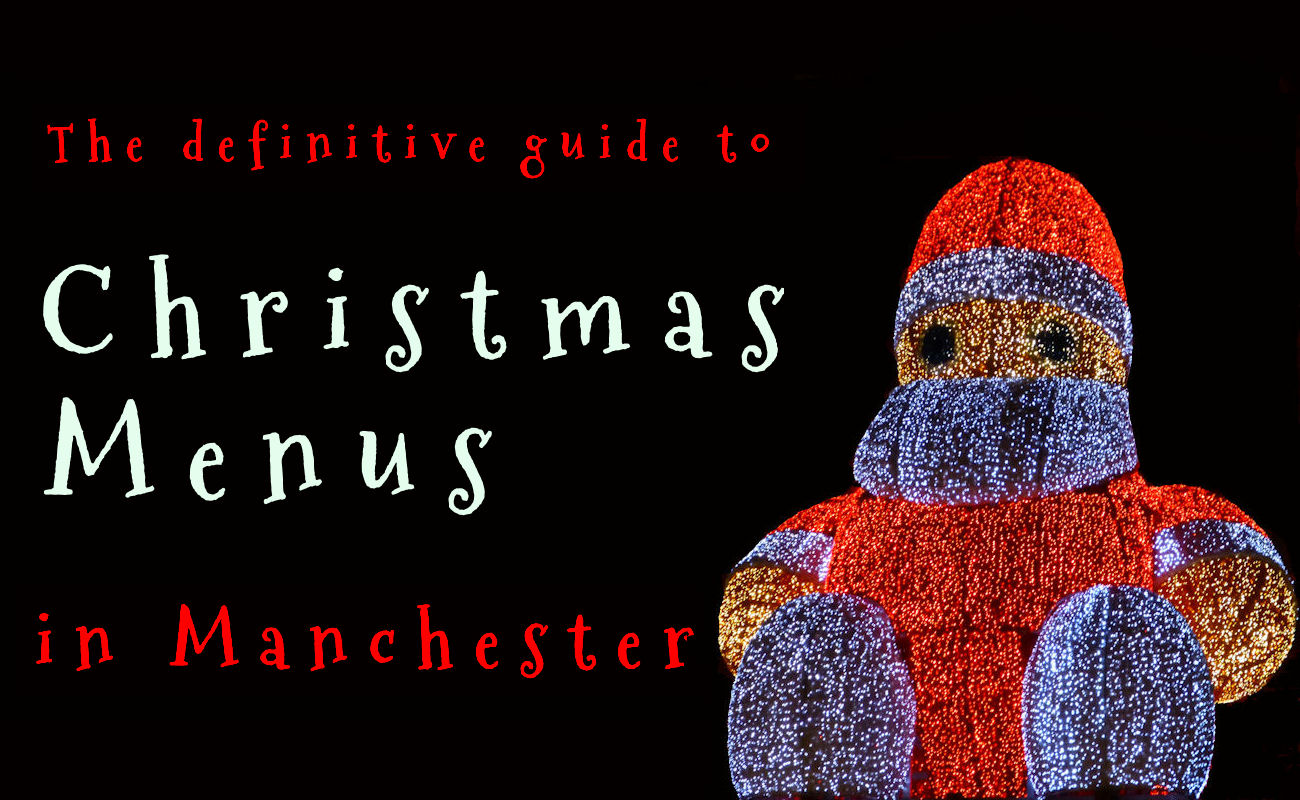 Manchester Christmas Offers ~ Christmas Menus in Manchester Restaurants
